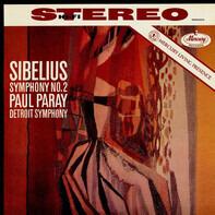 Jean Sibelius - Paul Paray , Detroit Symphony Orchestra - Symphony No. 2 In D Major, Op. 43