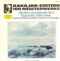 Jean Sibelius , Berliner Philharmoniker , Herbert von Karajan - Symphonie Nr. 5  / Finlandia, Tapiola, Valse Triste