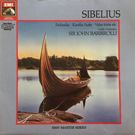 Sibelius - Barbirolli w/ Hallé Orchestra - Finlandia / Karelia-Suite / a.o.