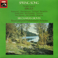 Jean Sibelius , Royal Liverpool Philharmonic Orchestra , Sir Charles Groves - Spring Song