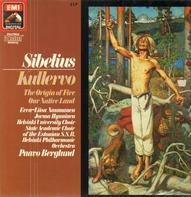 Jean Sibelius - Kullervo - The Origin Of Fire - Our Native Land