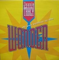 Jeanie Tracy - Do You Believe In The Wonder