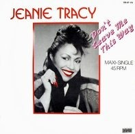 Jeanie Tracy - Don't Leave Me This Way