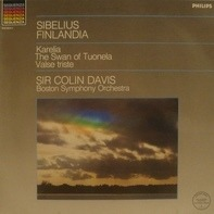 Jean Sibelius / Sir Colin Davis / Boston Symphony Orchestra - Finlandia, Karelia, The Swan Of Tuonela, Valse Triste