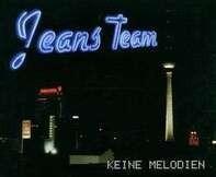 Jeans Team - Keine Melodien
