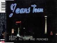Jeans Team Feat. MJ Lan And Peaches - Keine Melodien