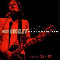 Jeff Buckley - Mystery White Boy  (Live '95 ~ '96)