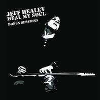 Jeff Healey - Heal My Soul:..