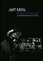 Jeff Mills - Blue Potential (Live With Montpellier Philharmonic Orchestra)