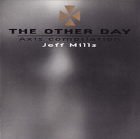 Jeff Mills - The Other Day