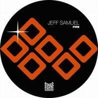 Jeff Samuel - Fire / Claude Von Stroke Rmx