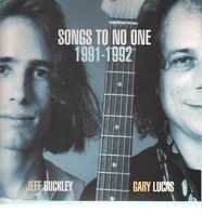 Jeff Buckley & Gary Lucas - Songs To No One 1991-1992
