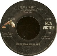 Jefferson Airplane - White Rabbit / Plastic Fantastic Lover