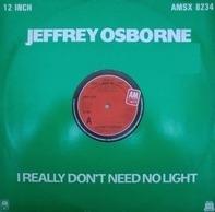 Jeffrey Osborne - I Really Don't Need No Light