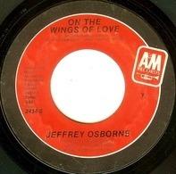 Jeffrey Osborne - On The Wings Of Love / I'm Beggin'