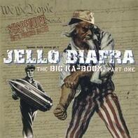JELLO BIAFRA - BIG KA-BOOM, PART ONE