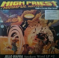 Jello Biafra - High Priest Of Harmful Matter - Tales From The Trial