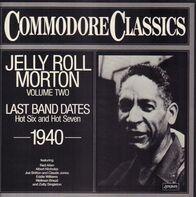 Jelly Roll Morton - Last Band Dantes 1940 - Commodore Classics Vol. 2