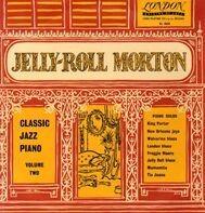 Jelly Roll Morton - Classic Jazz Piano Volume Two