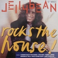 Jellybean - Rocks The House!