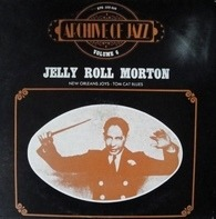 Jelly Roll Morton - Archive Of Jazz - Volume 6