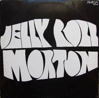 Jelly Roll Morton - Jelly Roll Morton (1926-1939)