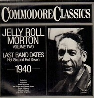 Jelly Roll Morton - Jelly Roll Morton Volume Two