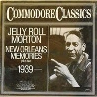 Jelly Roll Morton - New Orleans Memories Plus Two