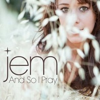 Jem - And So I Pray