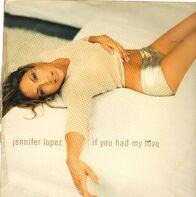 Jennifer Lopez - If You Had My Love (Dark Child Remixes)