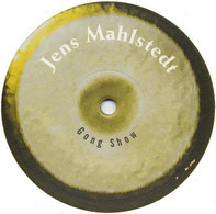 Jens Mahlstedt - Gong Show
