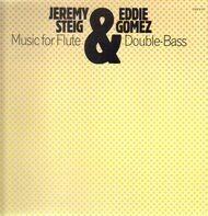 Jeremy Steig & Eddie Gomez - Music For Flute & Double Bass