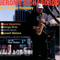 Jerome Richardson - Jazz Station Runaway