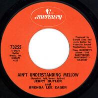 Jerry Butler And Brenda Lee Eager - Ain't Understanding Mellow
