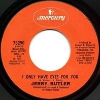 Jerry Butler - I Only Have Eyes For You