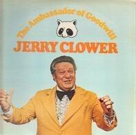 Jerry Clower - The Ambassador of Goodwill