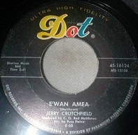 Jerry Crutchfield - E'wen Amen / Rock Me Easy