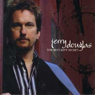 Jerry Douglas - The Best Kept Secret