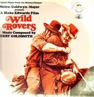 Jerry Goldsmith - Wild Rovers - Original Music From The Motion Picture