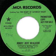 Jerry Jeff Walker - (Looking For) The Heart Of Saturday Night