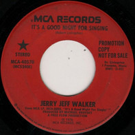 Jerry Jeff Walker - It's A Good Night For Singing / Dear John Letter Lounge