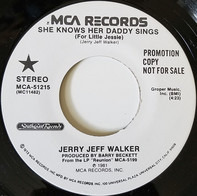 Jerry Jeff Walker - She Knows Her Daddy Sings (For Little Jessie)
