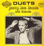 Jerry Lee Lewis & Friends - Duets
