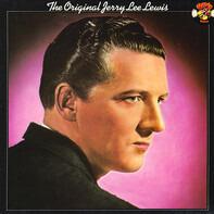 Jerry Lee Lewis - The Original Jerry Lee Lewis