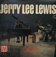 Jerry Lee Lewis - 'Live' At The 'Star-Club' Hamburg