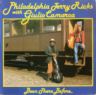 Jerry Ricks With Giulio Camarca - Been There Before
