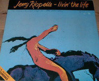 Jerry Riopelle - Livin' The Life