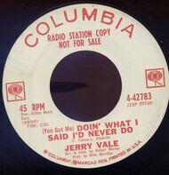 Jerry Vale - (You Got Me) Doin' What I Said I'd Never Do
