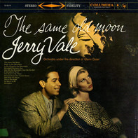 Jerry Vale - The Same Old Moon