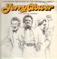 Jerry Clower - Live From The Stage Of The Grand Ole Orphy !